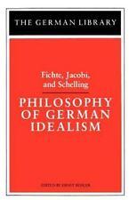 German Library: Philosophy of German Idealism: Fichte, Jacobi, and Schelling Vol