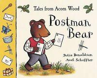 (Good)-Tales From Acorn Wood: Postman Bear (Pop-Up)-Donaldson, Julia-0333765672