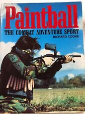 Paintball: The Combat Adventure Sport, Richard Cooke