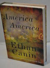 Ethan Canin ~ America, America ~ Palace Thief ~ 1st Edition / 1st Printing HC DJ
