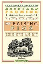 Backyard Farming: Raising Pigs Book~Care~Housing~Feeding~Dressing~Pork~NEW