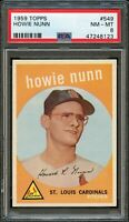 1959 Topps BB Card #549 Howie Nunn St Louis Cardinals ROOKIE CARD PSA NM-MT 8 !!