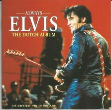 Elvis Presley - Always Elvis The Dutch Album 1997 CD album