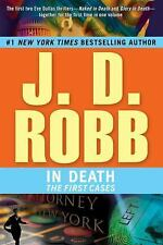 In Death The First Cases by J.D. Robb (2009, Paperback)