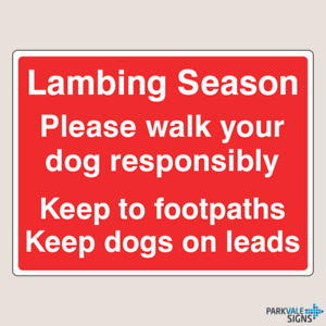 Lambing Season Please Walk Dog Responsibly Sign - Farm Safety