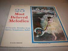 25 MOST BELOVED MELODIES FROM OPERAS SYMPHONIES BALLET LP EX All-Disc SBMN-2