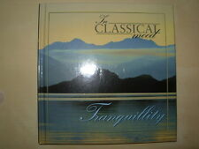 TRANQUILITY - IN CLASSICAL MOOD CD & BOOK VGC BEETHOVEN - MOZART - DEBUSSY