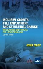 Inclusive Growth, Full Employment, and Structural Change: Implications and Polic