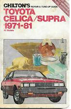 Toyota Celica/Supra 1971-81All models Chilton's Repair & Tune-up Guide