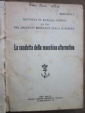 Raccolta Manuali pratici ad uso dei Graduati Meccanici della Regia Marina