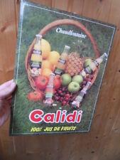 vintage advertising Ancienne pub Jus de fruits CALIDI 70.80's ??