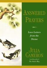 Answered Prayers: Love Letters from the Divine by Cameron, Julia