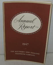 1947 Southern New England Bell Telephone Annual Report