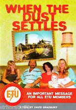 WHEN THE DUST SETTLES DVD   NEW /  ETU Members / Radiation Exposure