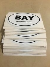 "Lot Of 100 The Chesapeake Bay MD VA Oval car window bumper sticker decal ""BAY"""
