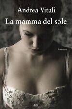 LN- LA MAMMA DEL SOLE- VITALI- MONDOLIBRI--- 2010- CS- ZDS545