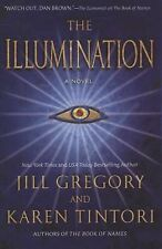 The Illumination by Jill Gregory, Karen Tintori HC new