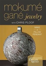 DVD Only! Mokume Gane Jewelry: Make a Pillow Pendant with Chris Ploof