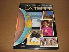 *** Notre Planète La Terre *** Keith Lye B.A.F.R.G.S. - 1979 - Ed. Hatier