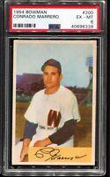 1954 Bowman Baseball #200 CONRADO MARRERO Washington Senators PSA 6 EX-MT