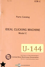 Ideal Clicking Machine Model C, Shoe Machinery,  Parts Manual 1964