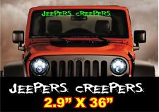 Jeepers Creepers windshield banner decal sticker fits jeep