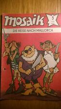 MOSAIK  Nr. 5/1981 ++ +DIE ABRAFAXE +++ DIE REISE NACH MALLORCA +++