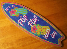IT'S A FLIP FLOP KINDA DAY SURFBOARD Tropical Beach Pool Chalk Art Decor Sign