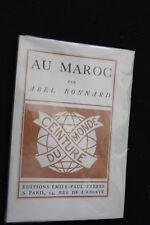Au Maroc. Abel Bonnard. Edition H.C. chez Frères. 1927