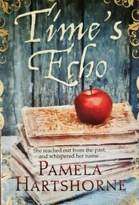 Time's Echo by Pam Hartshorne (Paperback, 2012)