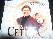 Peter Cetera With Crystal Bernard (I Wanna Take) Forever Tonight Aust CD Single