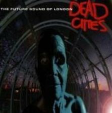 Future Sound of London Dead cities (1996) [CD]