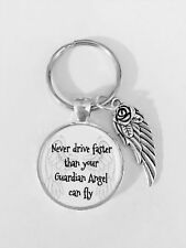 Keychain Never Drive Faster Than Your Guardian Angel Can Fly Sweet Sixteen  Gift a988f54f1