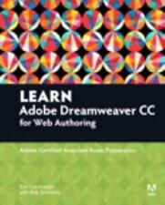 Learn Adobe Dreamweaver CC for Web Authoring: Adobe Certified Assc LIKE NEW
