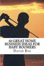 40 Great Home Business Ideas for Baby Boomers : Easy to start home businesses...