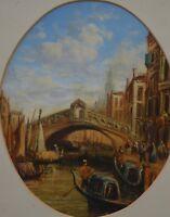 Francis Moltino(Italy 1818-1874) Oil on Board Venice near Rialto Bridge Unsigned