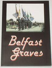 BELFAST GRAVES - Republican Fighters IRA Irish History Northern Ireland Biogs