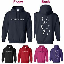 NEVER WALK ALONE, LOVELY DOG, PAW PRINT / FOOT PRINT,  DOG HOODY, S to 2XL
