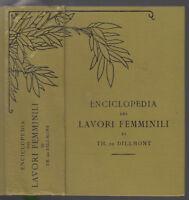 DE DILLMONT, THÉRESE-ENCICLOPEDIA DEI LAVORI FEMMINILI DE DILLMONT S. D.-L3208