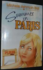 2010 SUMMER IN PARIS Michele Ashman Bell SIGNED