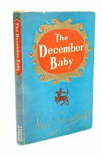"""THE DECEMBER BABY - Streatfeild, Noel"""