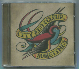 CITY AND COLOUR * SOMETIMES * 2005 * DA 002 * CD * NEW & SEALED