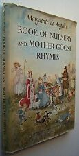 MARGUERITE DE ANGELI'S BOOK OF NURSERY AND MOTHER GOOSE RHYMES 1954 DJ ILLUS - A