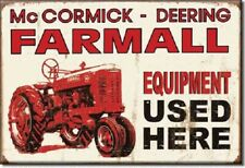 McCORMICK DEERING FARMALL EQUIP. TRACTOR USED HERE Retro Vintage Tin Sign Magnet