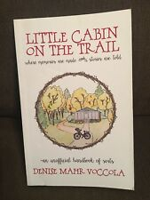Little Cabin on the Trail- An Unofficial Handbook of Sorts by Voccola SHIPS FREE