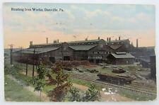 VINTAGE POSTCARD READING IRON WORKS DANVILLE PA railroad railway tracks