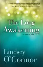 The Long Awakening : A Memoir by Lindsey O'Connor (2013, Paperback) BRAND NEW