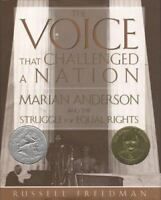 The Voice That Challenged a Nation: Marian Anderson and the Struggle for Equal R