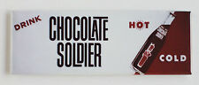 """Chocolate Soldier """"Hot or Cold"""" FRIDGE MAGNET (1.5 x 4.5 inches) soda sign milk"""