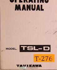 TAKISAWA TSL-D, Drehbank Operationen und Schaltpläne Manual